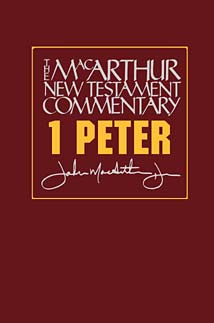 MacArthur New Testament Commentary: 1 Peter