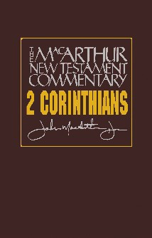MacArthur New Testament Commentary: 2 Corinthians