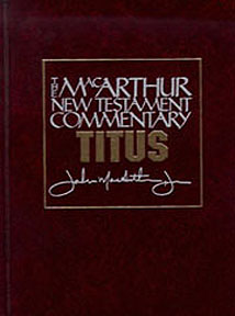 MacArthur New Testament Commentary: Titus