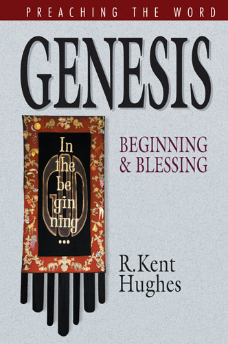 Preaching the Word Series: Genesis
