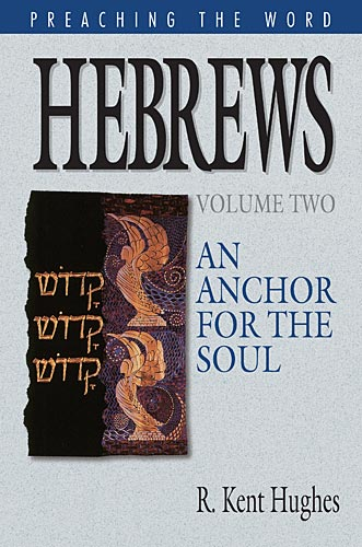 Preaching the Word Series: Hebrews (Vol. 1 & 2)