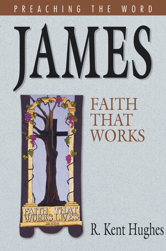 Preaching the Word Series: James