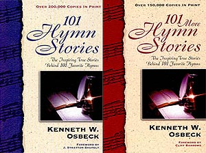 101 Hymn Stories plus 101 More Hymn Stories
