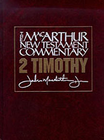MacArthur New Testament Commentary: 2nd Timothy