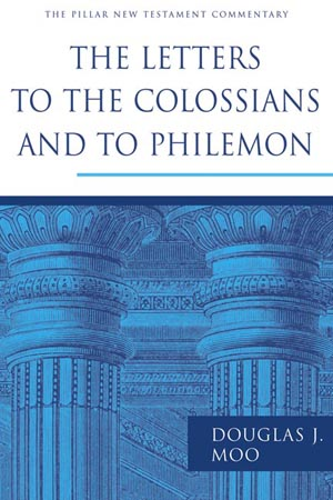 Pillar New Testament Commentary: Colossians & Philemon
