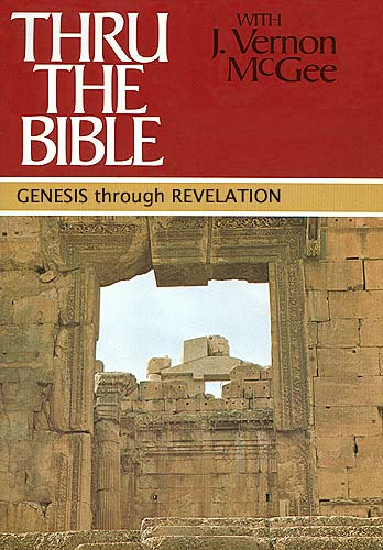 Thru the Bible by J. Vernon McGee